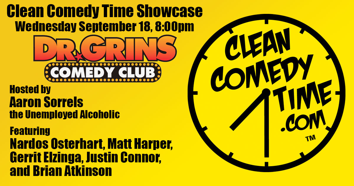 Clean Comedy Time Showcase at Dr. Grins September 18
