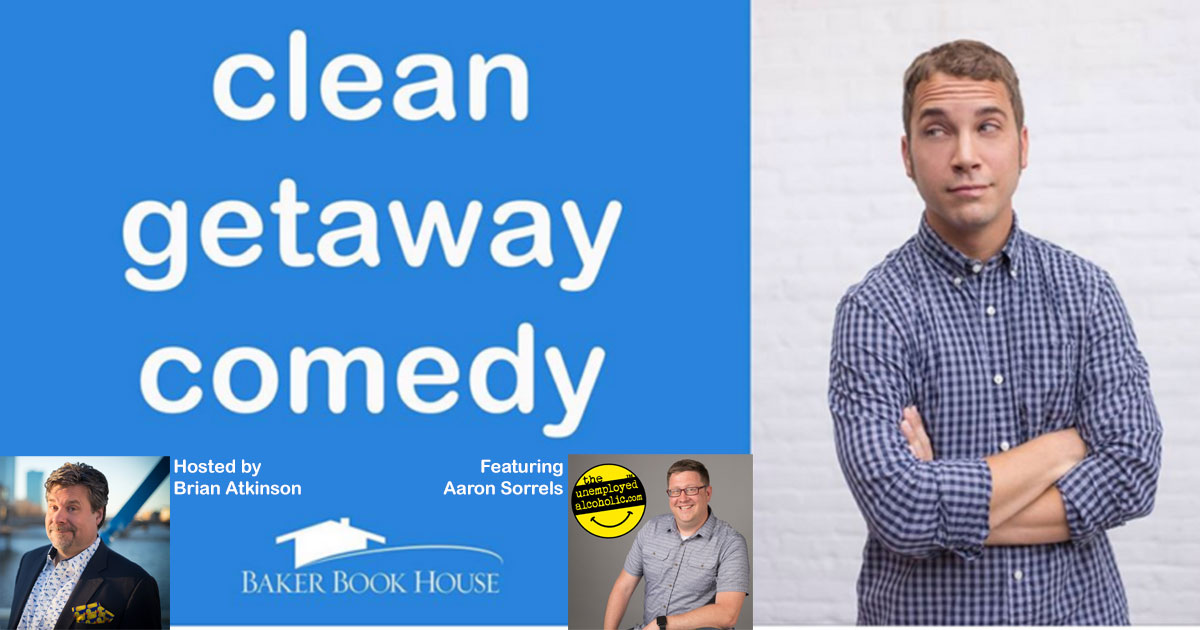 Clean Getaway Comedy - John Felts