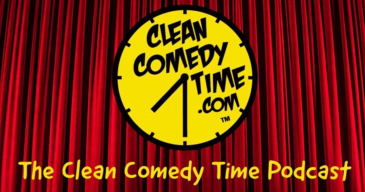 Clean Comedy Time Podcast